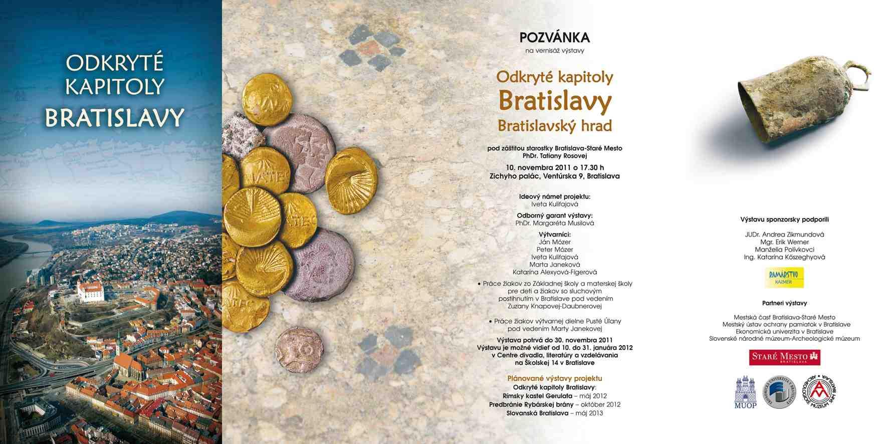 898162827 Cieľom projektu Odkryté kapitoly Bratislavy je širokej a odbornej  verejnosti odhaliť cez rôzne pohľady – od faktov až po umelecké impresie  históriu ...